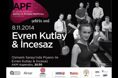 2014 Uluslararası Antalya Piyano Festivali-İnceSaz ile